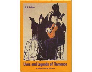 Lives and Legends of Flamenco: A Biographical History