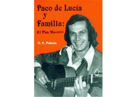 Paco de Lucía y Familia: El plan maestro