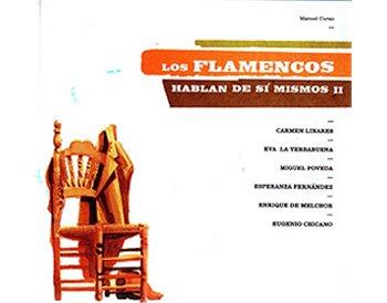 Los Flamencos hablan de sí mismos II. Libro + DVD