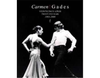 Carmen | Gades. Veinticinco años. 1983-2008.