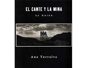 El cante y la Mina. La Unión