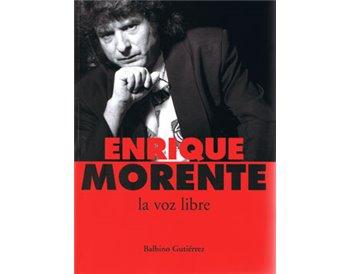 Enrique Morente. La voz libre. ed. 2006