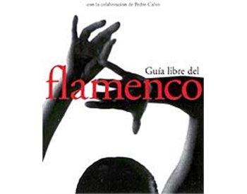 Guía libre del flamenco