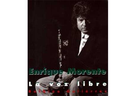 Enrique Morente. La voz libre.