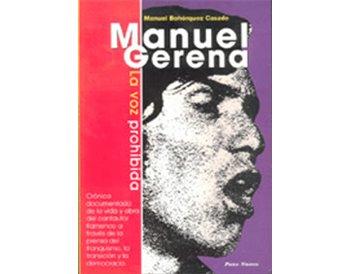 Manuel Gerena: La voz prohibida
