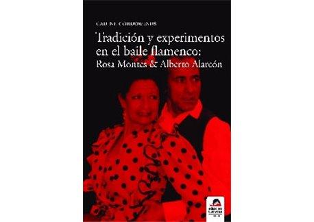 Tradición y experimentos en el baile flamenco: Rosa Montes y