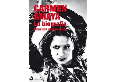 Carmen Amaya. La biografía