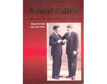 Manuel Vallejo. Vida y obra de una leyenda del flamenco