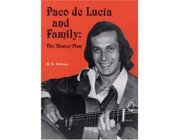 Paco de Lucía and Family: The Master Plan