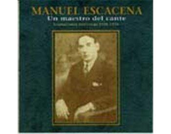Un maestro del cante. Grabaciones históricas 1908 - 1928