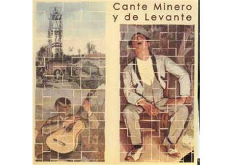Cante Minero y de Levante