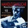 Recital flamenco. 12 de sus toques originales