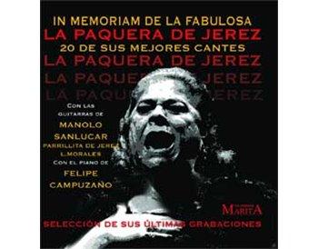 Paquera de Jerez: In Memorian