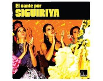 El cante por SIGUIRIYA