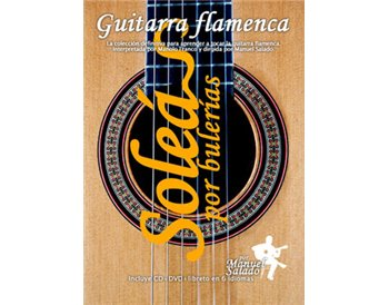 Guitarra Flamenca vol. 2. SOLEÁ POR BULERIAS. DVD + CD