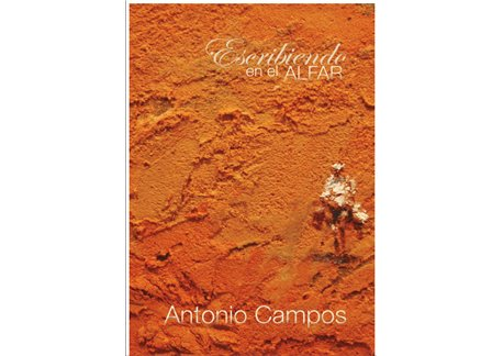 Antonio Campos - Escribiendo en el Alfar (CD+Libro)
