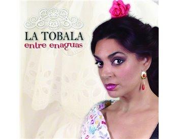 La Tobala - Entre enaguas