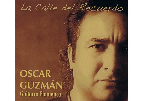 La Calle del Recuerdo - Guitarra flamenca