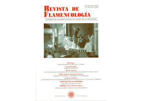 Revista de Flamencología. Año Número: 25/26 Año XIII 2007