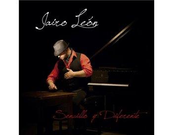 Jairo León - Sencillo y diferente