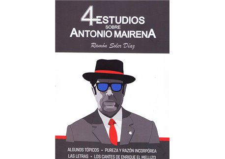 Ramón Soler Díaz - 4 Estudios sobre Antonio Mairena (Libro)