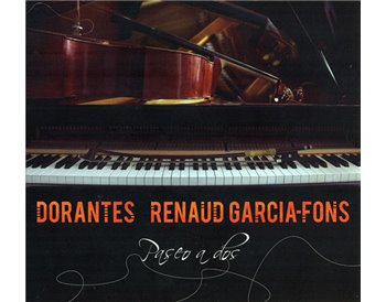 "Dorantes & Renaud Garcia-Fons ""Paseo a Dos"""