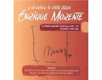 Enrique Morente - Y al volver la vista atrás (Caja 6 CDs)
