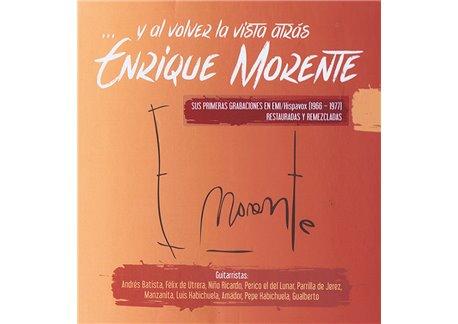 Enrique Morente - Y al volver la vista atrás (Box 6 CDs)