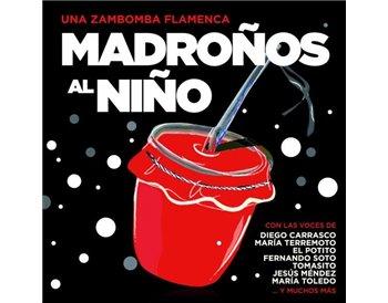 Una Zambomba Flamenca. Madroños al Niño
