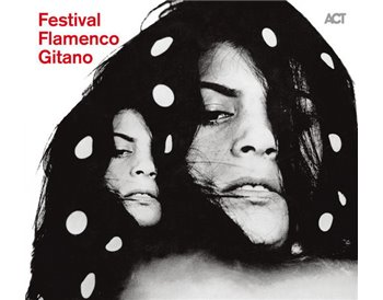 Festival Flamenco Gitano + Da Capo - 2 CD