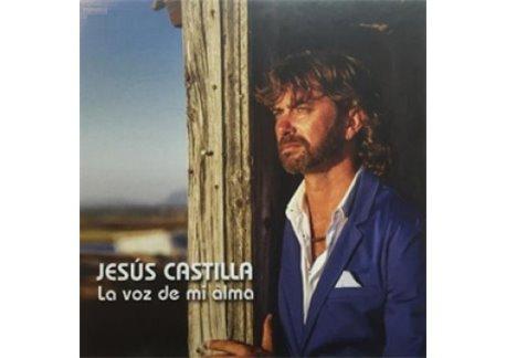 Jesús Castilla - La voz de mi alma