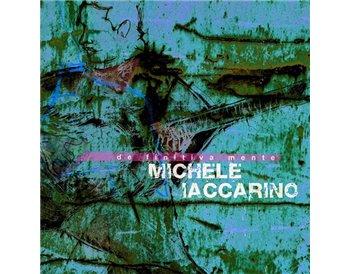 Michele Iaccarino - Definitivamente