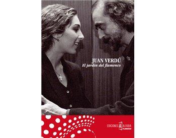 El Jardín del Flamenco - Juan Verdú (Book +CD)