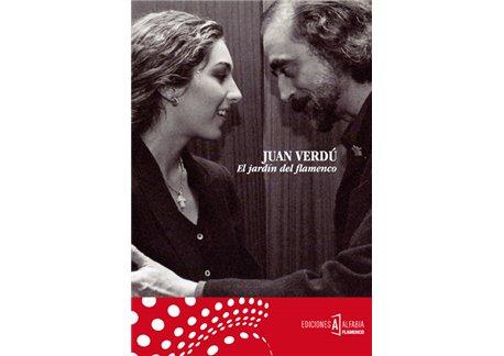 El Jardín del Flamenco - Juan Verdú (Libro +CD)