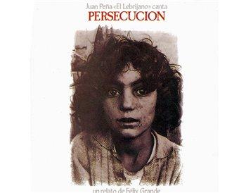 Juan Peña Lebrijano - Persecución (Vinilo)