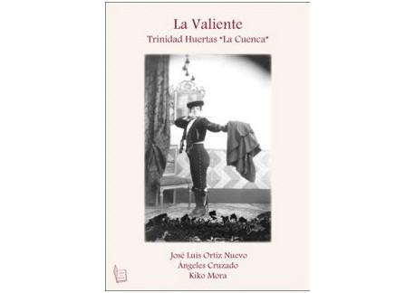"""La Valiente. Trinidad Huertas """"La Cuenca"""""""
